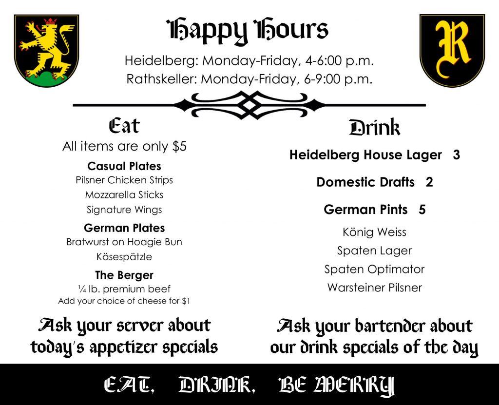 Heidelberg and Rathskeller Happy Hour Menus
